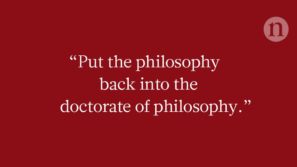 Train PhD students to be thinkers not just specialists