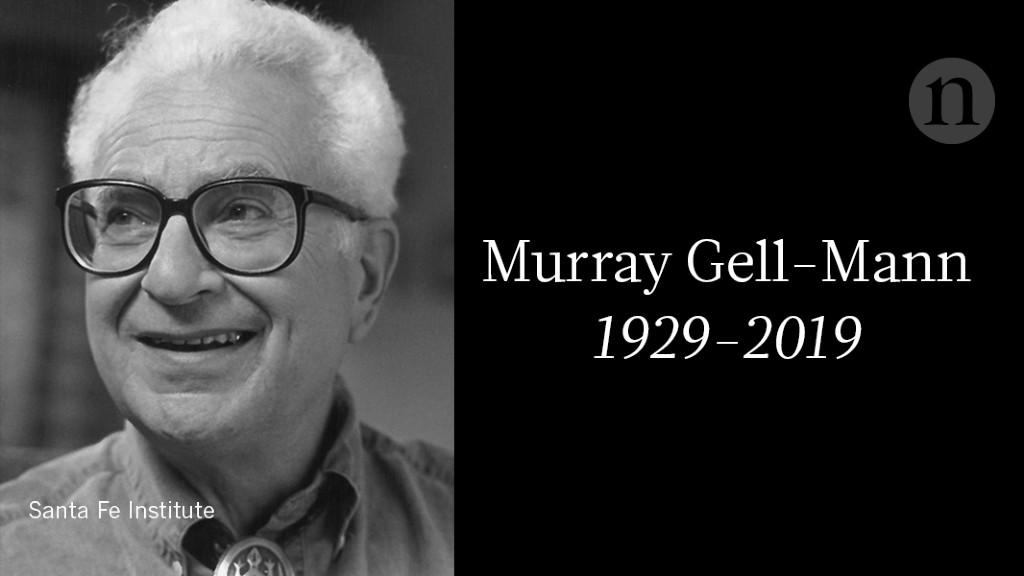 Murray Gell-Mann (1929–2019)