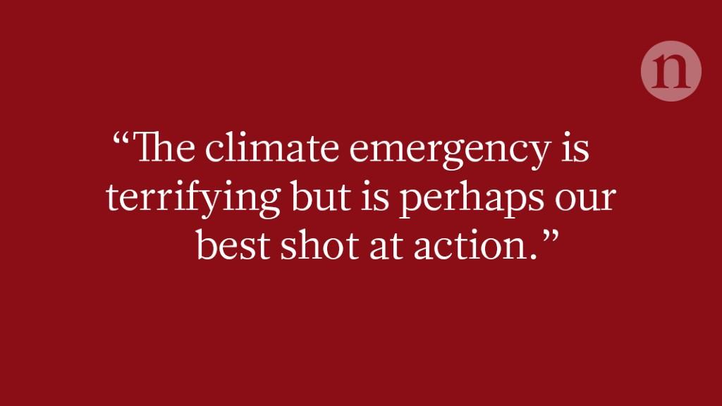 Why I welcome a climate emergency