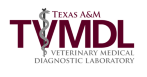 Texas A&M Veterinary Medical Diagnostic Laboratory (TVMDL), TAMU