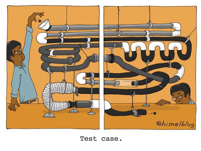 Çizgi film: Bir kişinin dolambaçlı bir dizi boruya top düşürdüğünü gösteren iki panel.  Başlık: Test durumu.