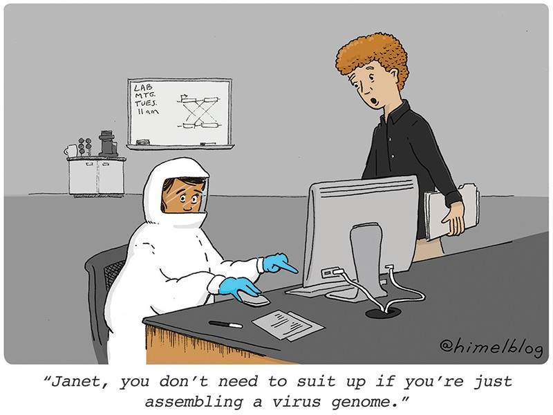 Çizgi film: Bilgisayar başında tehlikeli madde giysisi giymiş kişi.  Altyazı: Janet, sadece bir virüs genomu oluşturuyorsan giyinmene gerek yok.