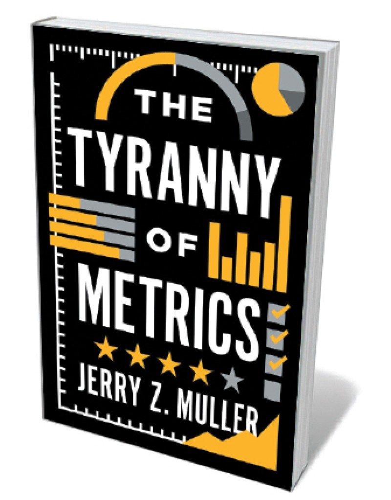 Book jacket - Tyranny of Metrics
